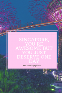 Singapore Deserves just One day