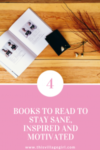 Books to Read to Stay Sane, Inspired and Motivated