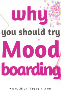 7 Benefits of Mood Boarding