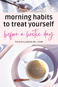 THE MORNING ROUTINE THAT CHANGED MY LIFE