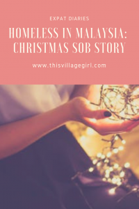 Homeless in Malaysia: A Christmas Sob Story