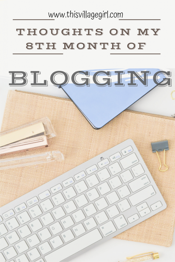 Thoughts on my Eight Month of Blogging
