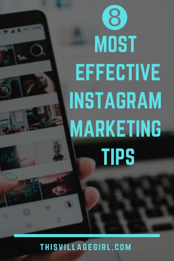 8 Most Effective Instagram Marketing Tips