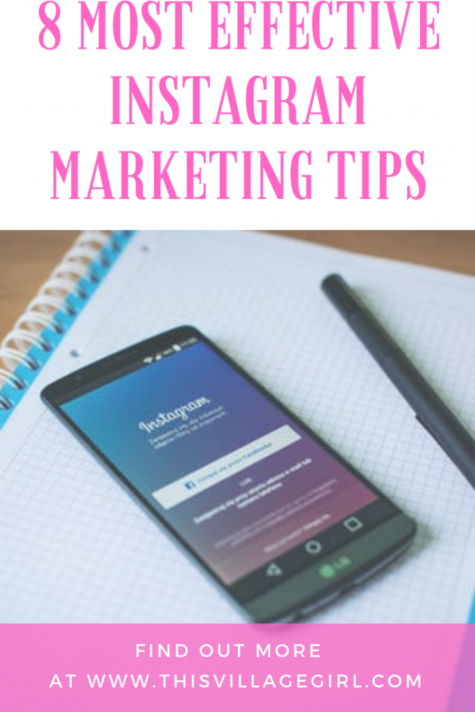 8 Most Effective Instagram Marketing Tips