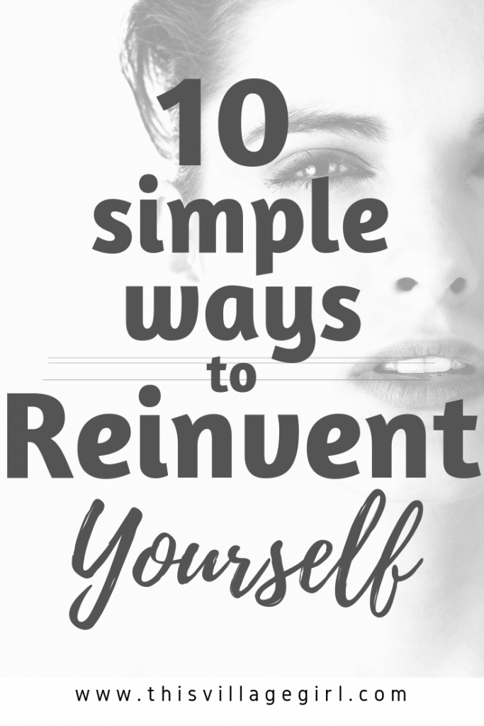 The Exact 10 Steps I Took to Kill the Old Me: A Self-Reinvention