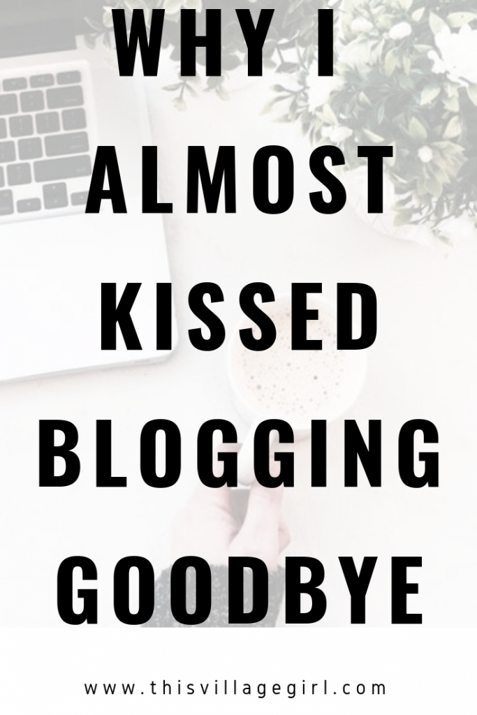 I Almost Kissed Blogging Goodbye: Thoughts on my Eight Month of Blogging
