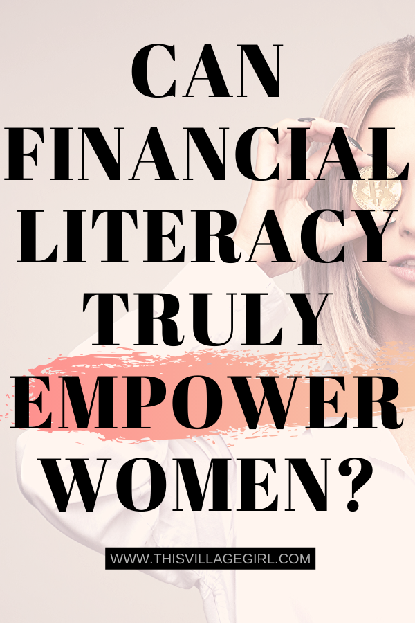 Can Financial Literacy Truly Empower Women?