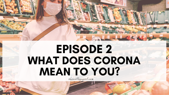 8 Gifts of Corona Virus: a Deep Self Reflection