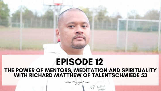 The Power of Mentors, Meditation and Spirituality